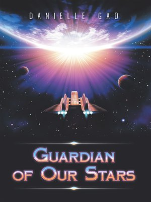 cover image of Guardian of Our Stars