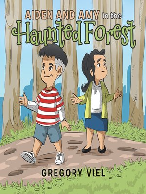 cover image of Aiden and Amy in the Haunted Forest