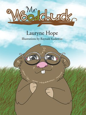 cover image of Mr. Woodchuck