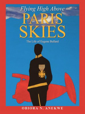 cover image of Flying High Above Paris Skies