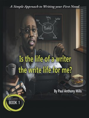 cover image of Is the Life of a Writer, the Write Life for Me?