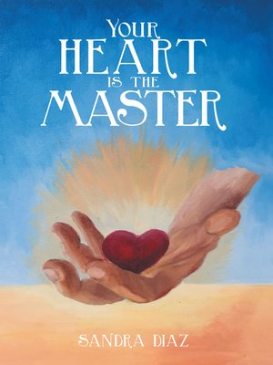 cover image of Your Heart Is the Master