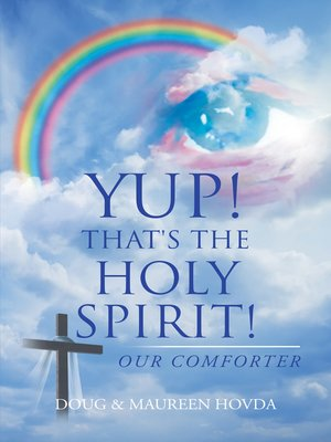 cover image of Yup! That's the Holy Spirit!
