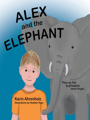 cover image of Alex and the Elephant