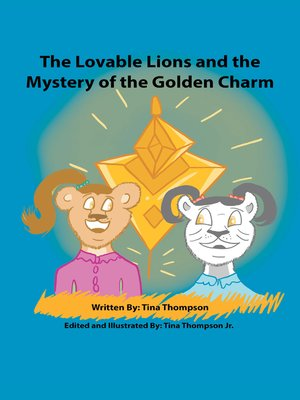 cover image of The Lovable Lions and the Mystery of the Golden Charm