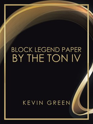 cover image of Block Legend Paper by the Ton Iv
