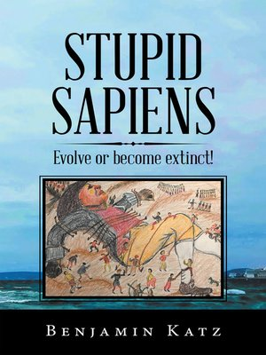 cover image of Stupid Sapiens