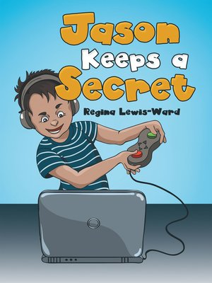 cover image of Jason Keeps a Secret