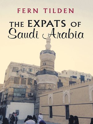 cover image of The Expats of Saudi Arabia