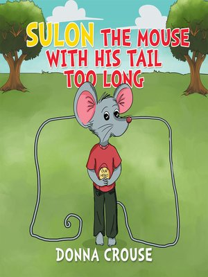 cover image of Sulon the Mouse with His Tail Too Long