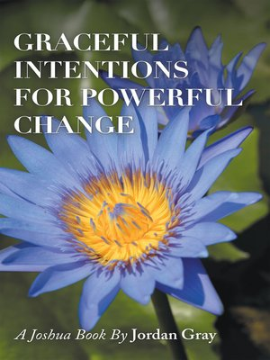 cover image of Graceful Intentions for Powerful Change