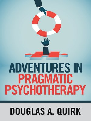 cover image of Adventures in Pragmatic Psychotherapy