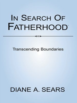 cover image of In Search of Fatherhood- Transcending Boundaries