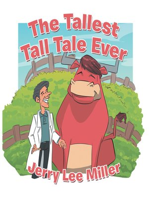 cover image of The Tallest Tall Tale Ever