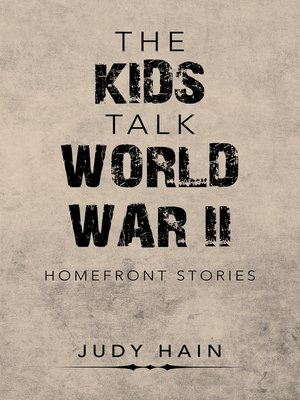 cover image of The Kids Talk  World War Ii