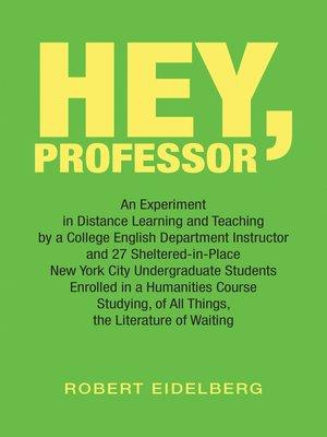 cover image of Hey, Professor