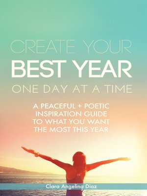 cover image of Create Your Best Year One Day at a Time