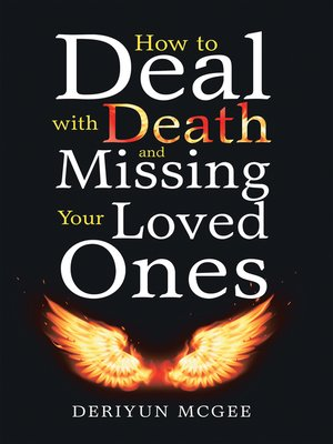 cover image of How to Deal with Death and Missing Your Loved Ones