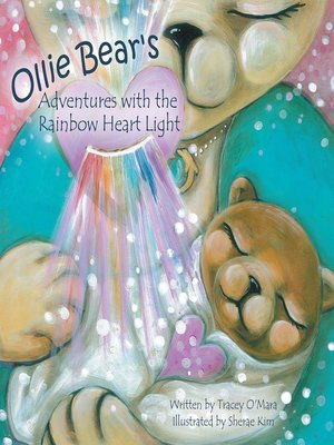 cover image of Ollie Bear's Adventures with the Rainbow Heart Light