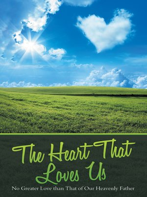 cover image of The Heart That Loves Us