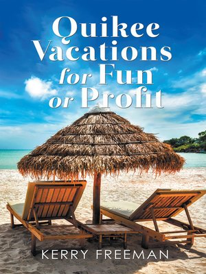 cover image of Quikee Vacations for Fun or Profit