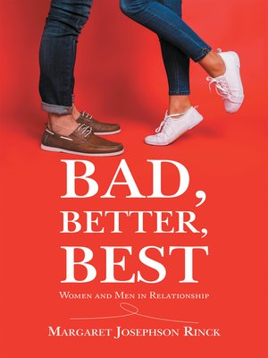 cover image of Bad, Better, Best