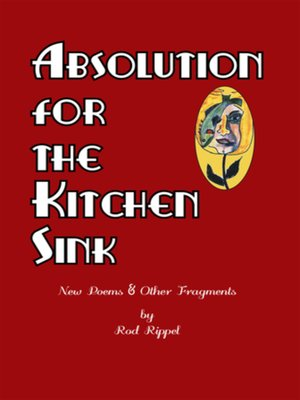 cover image of Absolution for the Kitchen Sink