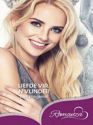 cover image of liefde vir 'n vlinder