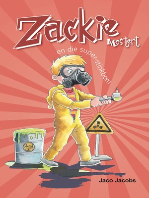cover image of Zackie Mostert en die super-stinkbom