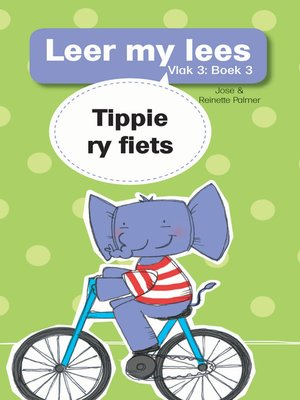 cover image of Leer my lees (Vlak 3) 3: Tippie ry fiets