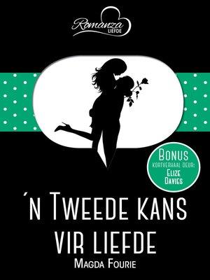 cover image of n Tweede kans op liefde & Vlakvark op haar troudag