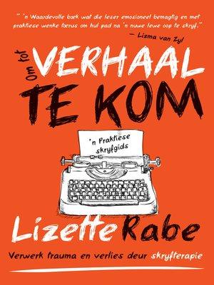 cover image of Om tot verhaal te kom