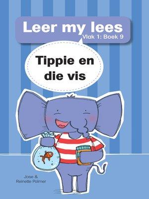 cover image of Leer my lees (Vlak 1) 9: Tippie en die vis