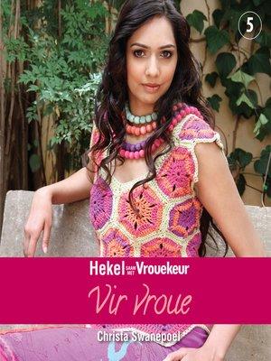 cover image of Hekel saam met Vrouekeur 5