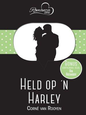cover image of Held op 'n Harley & Die bruidegom se eks