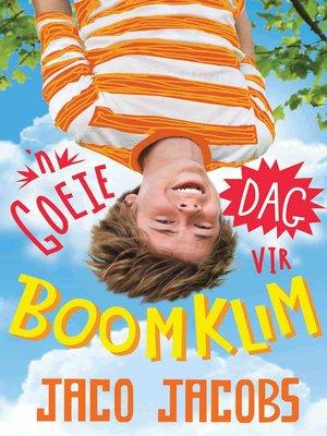 cover image of 'n Goeie dag vir boomklim