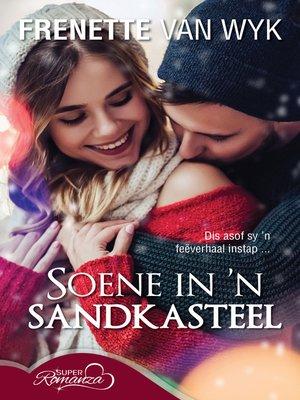 cover image of Soene in ñ sandkasteel
