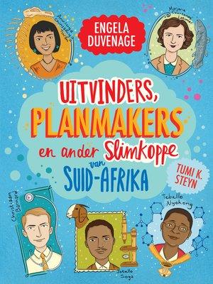 cover image of Uitvinders, planmakers en ander slimkoppe van Suid-Afrika