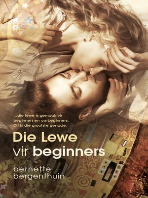 cover image of Die lewe vir beginners
