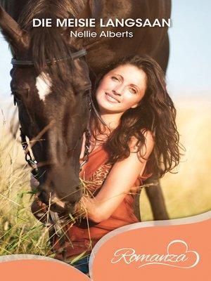 cover image of Die meisie langsaan