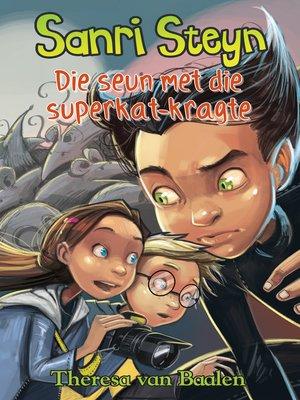 cover image of Die seun met die superkat-krag