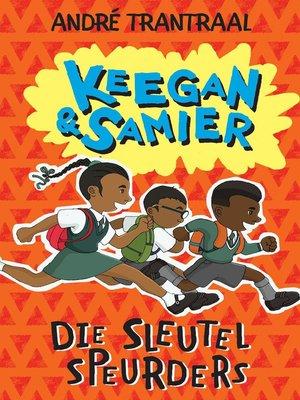 cover image of Keegan & Samier, Die sleutel speurders