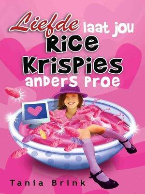 cover image of Liefde laat jou Rice Krispies anders proe