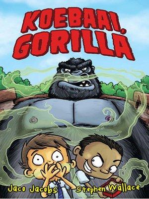 cover image of Koebaai, Gorilla