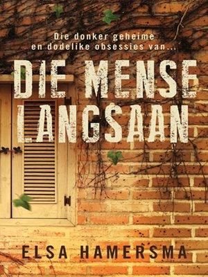 cover image of Die Mense Langsaan