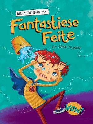 cover image of Die Klein Boek van Fantastiese Feite