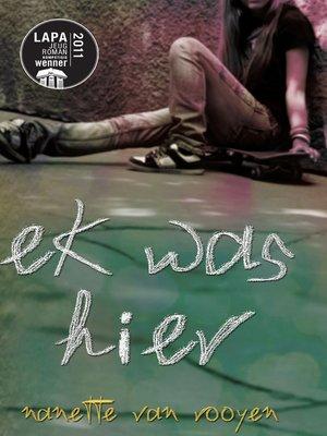 cover image of Ek was hier
