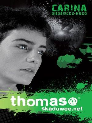cover image of Thomas@skaduwee.net