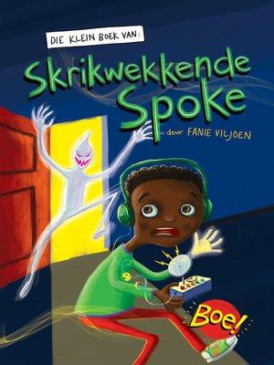 cover image of Klein boek van skrikwekkende spoke