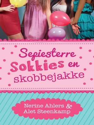 cover image of Sepiesterre, sokkies en skobbejakke